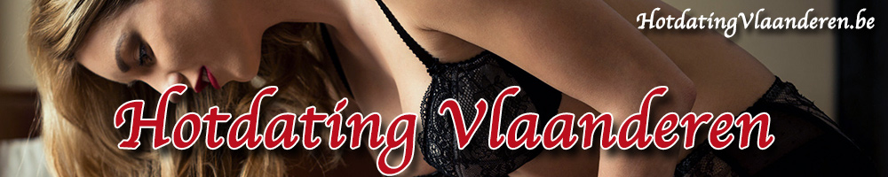 Hotdating Vlaanderen